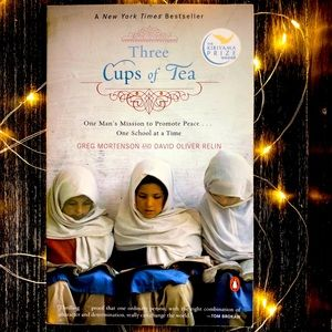 Three Cups of Tea Promote Peace by Greg Mortenson
